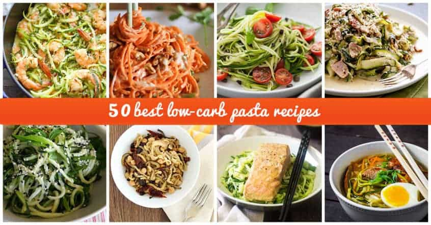 50 Best Low-Carb Pasta Recipes For 2017