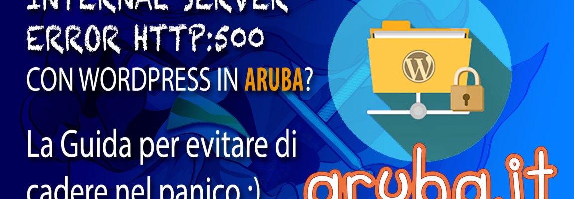 Aruba Internal Server Error con WordPress: http error 500