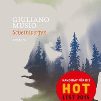 """""""Scheinwerfen"""" von Giuliano Musio für die Hotlist 2015 nominiert"""