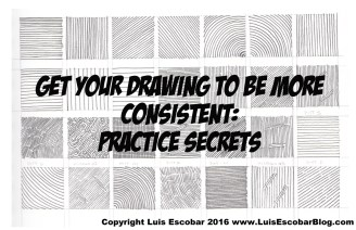 Get your Drawings to be More Consistent How to Practice