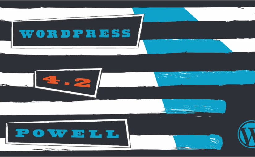 "WordPress 4.2 ""Powell"" ya está aquí"
