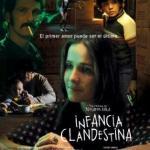 "Infancia clandestina"" de Benjamín Ávila"