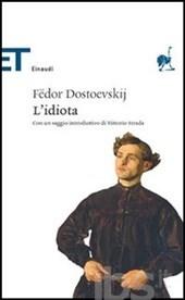 Dostoevskij  - L'idiota