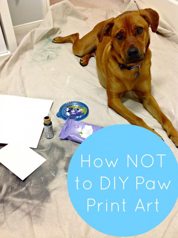 How NOT to DIY Paw Print Art