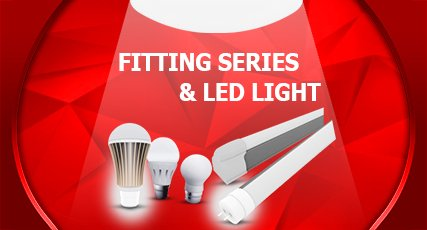 Fitting series & LED light
