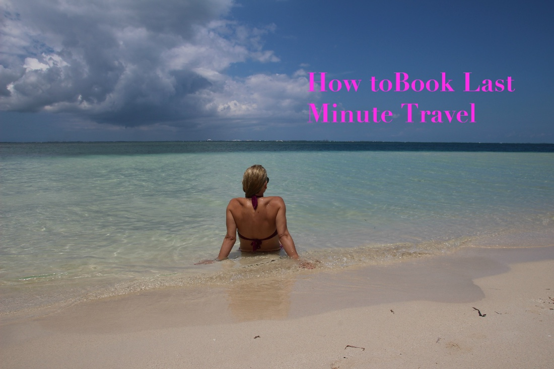How to Book Last Minute Travel