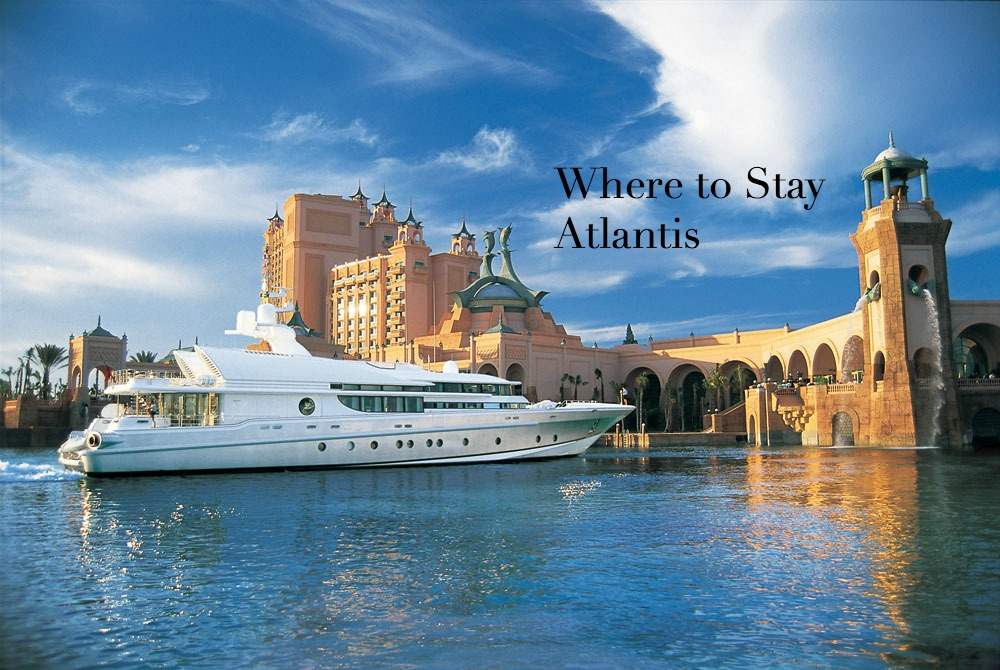 where to stay atlantis
