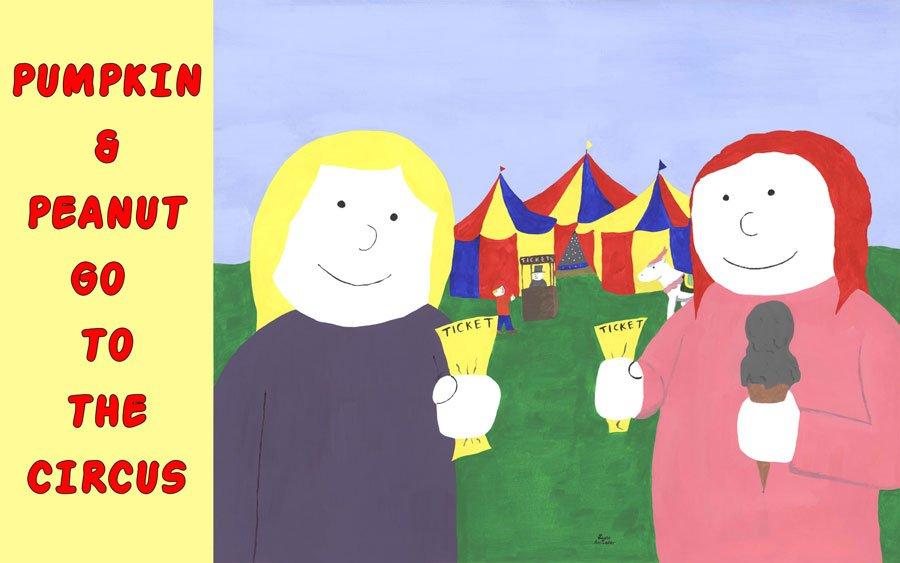 Kids Book – Pumpkin & Peanut go to the Circus