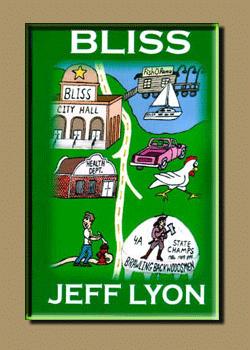 Bliss by Jeff Lyon