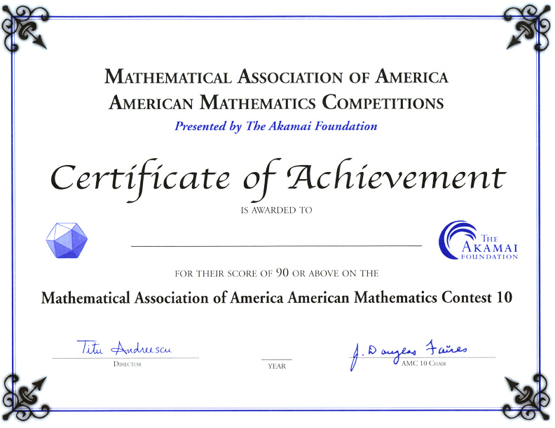 Awards for the AMC 10/AMC 12 Contests, AIME  USAMO Examinations - certificate of achievement for students
