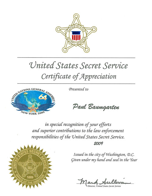 The United States Secret Service issued a Certificate of - certificate of appreciation