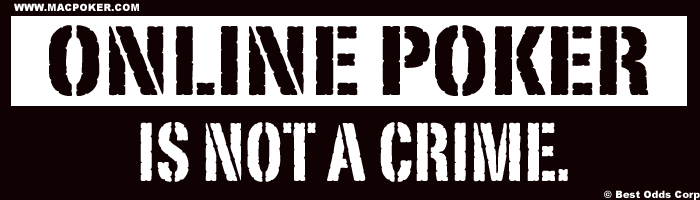 Online Poker Is Not a Crime © Best Odds Corp