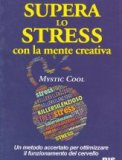 Mystic Cool - Supera lo Stress con la Mente Creativa