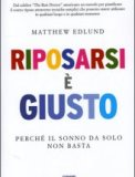 Riposarsi  Giusto