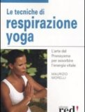 Le Tecniche di Respirazione Yoga