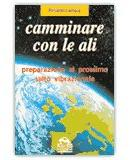 Camminare con le ali