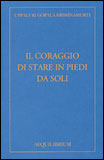 Il Coraggio Di Stare In Piedi Da Soli