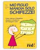 Mio figlio mangia solo schifezze