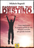 Ebooks - Padrone del tuo Destino