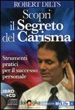 Scopri il Segreto del Carisma - Libro + CD