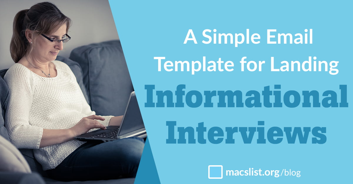 A Simple Email Template for Landing Informational Interviews Mac\u0027s