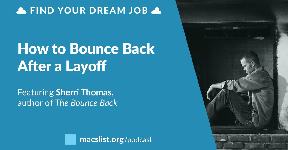 How to Bounce Back After Being Laid Off, with Sherri Thomas