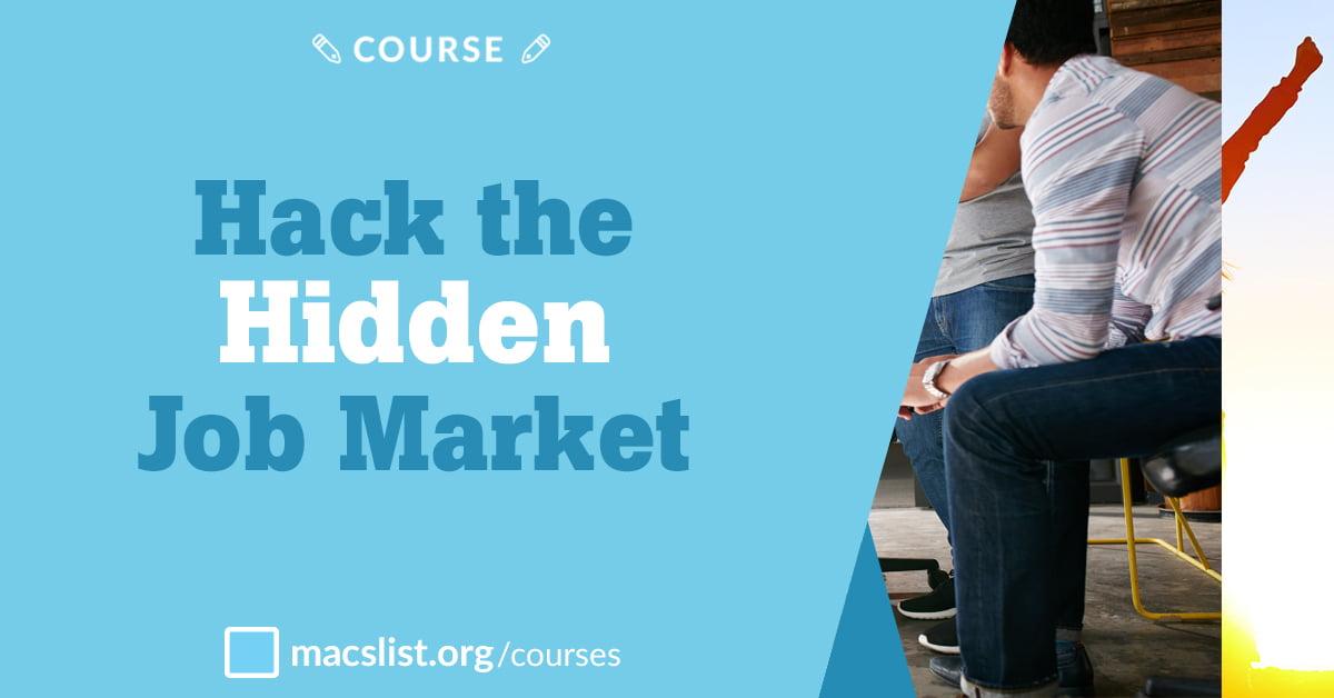 Hack the Hidden Job Market Mac\u0027s List