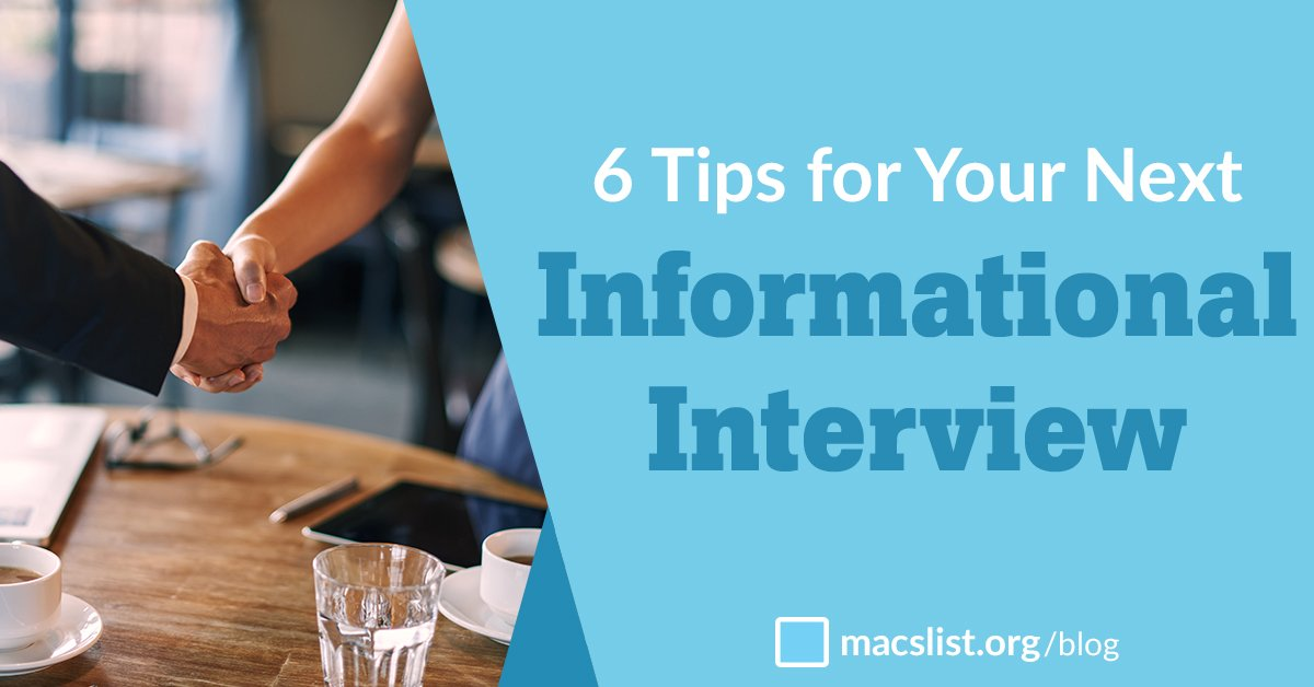 6 Tips for Your Next Informational Interview Mac\u0027s List