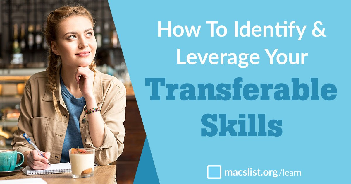 Your Transferable Skills How to Identify  Leverage Skills to