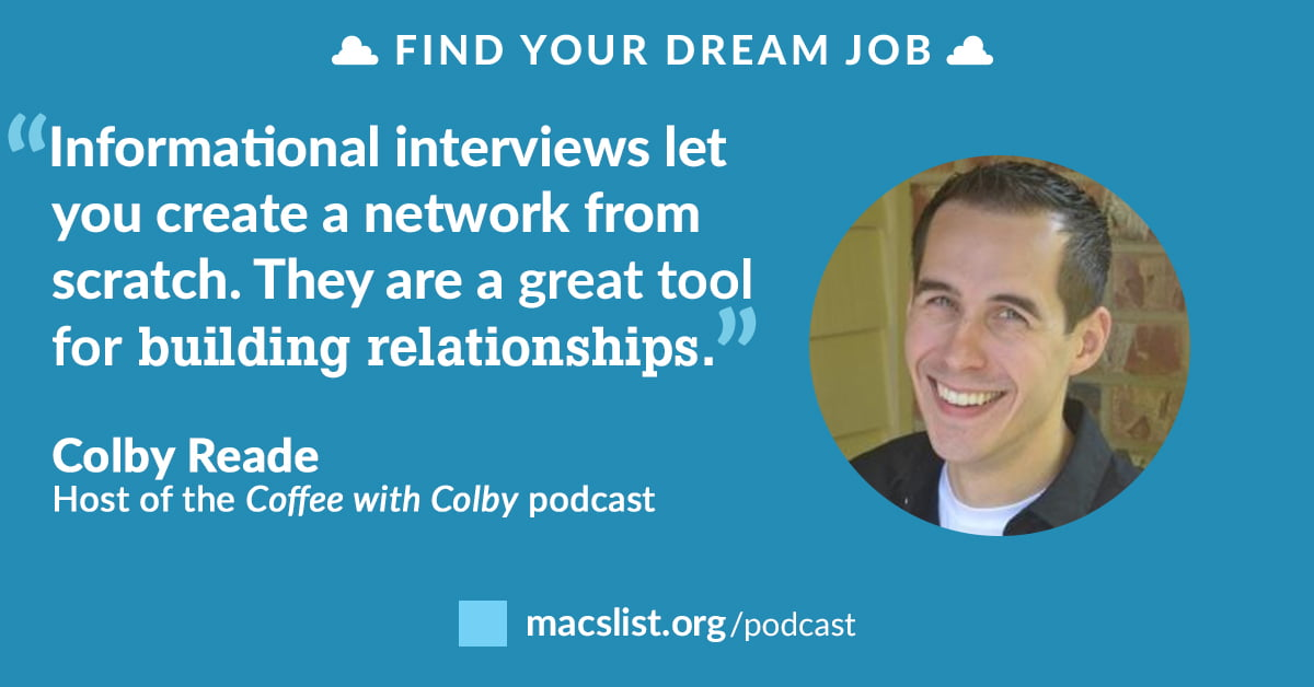 Informational Interview Tips for Young Professionals, with Colby Reade