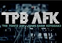 The Pirate Bay AFK finalmente está disponible Online y Gratis