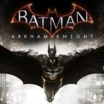 Batman: Arkham Knight se lanza el 14 de octubre para PC y consolas Next-Gen