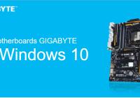 [PR] Las Placas Madres Gigabyte están listas para Windows 10