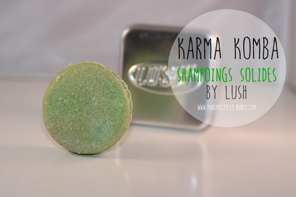 shampoing-solide-lush-karma-bomba-mademoizelle-birdy-avis-blogueuse