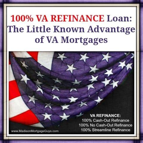 100 VA REFINANCE Cash-out Rate  Term in WI IL MN FL - cash out refi calculator