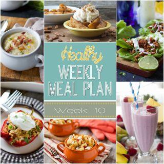 Healthy Meal Plan: Week Ten