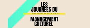 Les journées du management culturel - 21 & 22 septembre – Montreuil