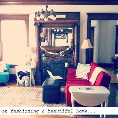 {decorating my home.}