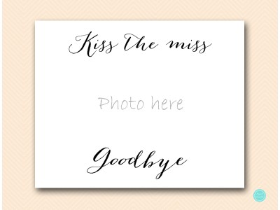 sn491-8x10-kiss-the-miss-goodbye-bachelorette-party-sign-hens-party-sign-welcome