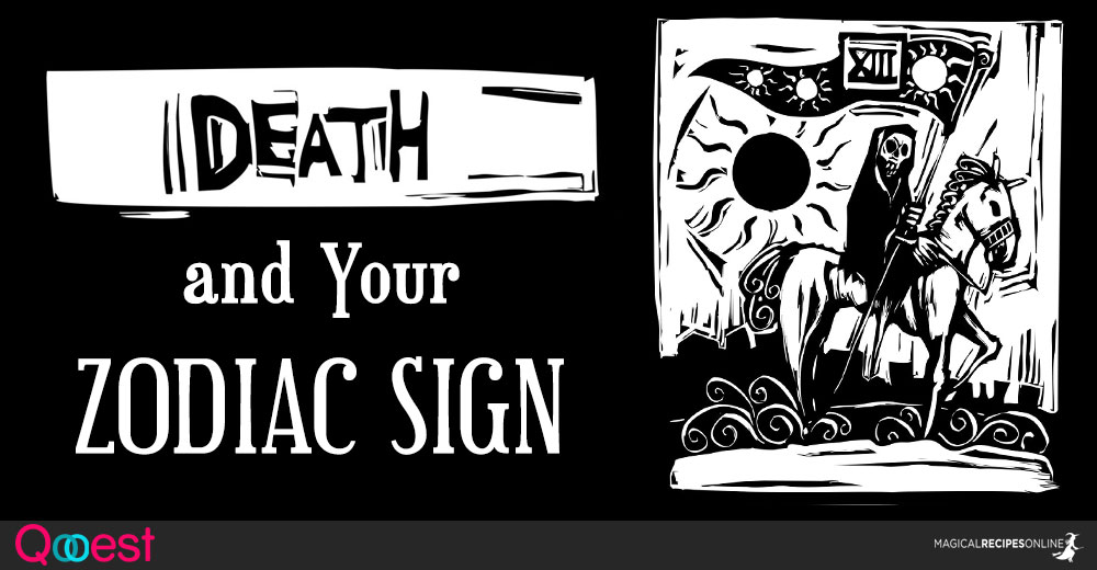 Death and the Zodiac Signs - Magical Recipes Online