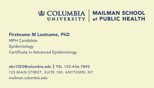 Student Business Cards Columbia University Mailman School of