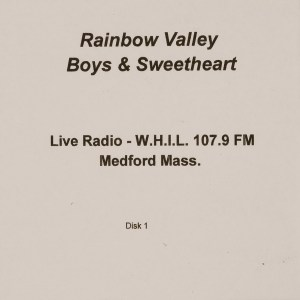 CD-0330, Rainbow Valley Boys _ Sweetheart, Live Radio, Disk 1
