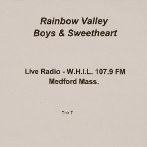 CD-0348, Rainbow Valley Boys _ Sweetheart, Live Radio, Disk 7
