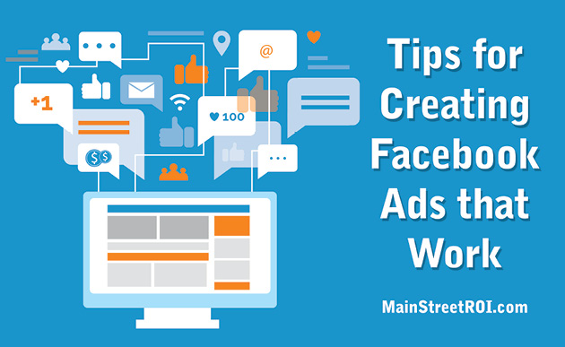 4 Tips for Creating Facebook Ads That Work