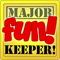 Major Fun KEEPER