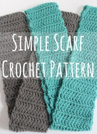Simple Scarf Crochet Pattern + Video   Make and Takes