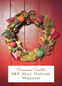 DIY Cinnamon Scented Fall Nature Wreath
