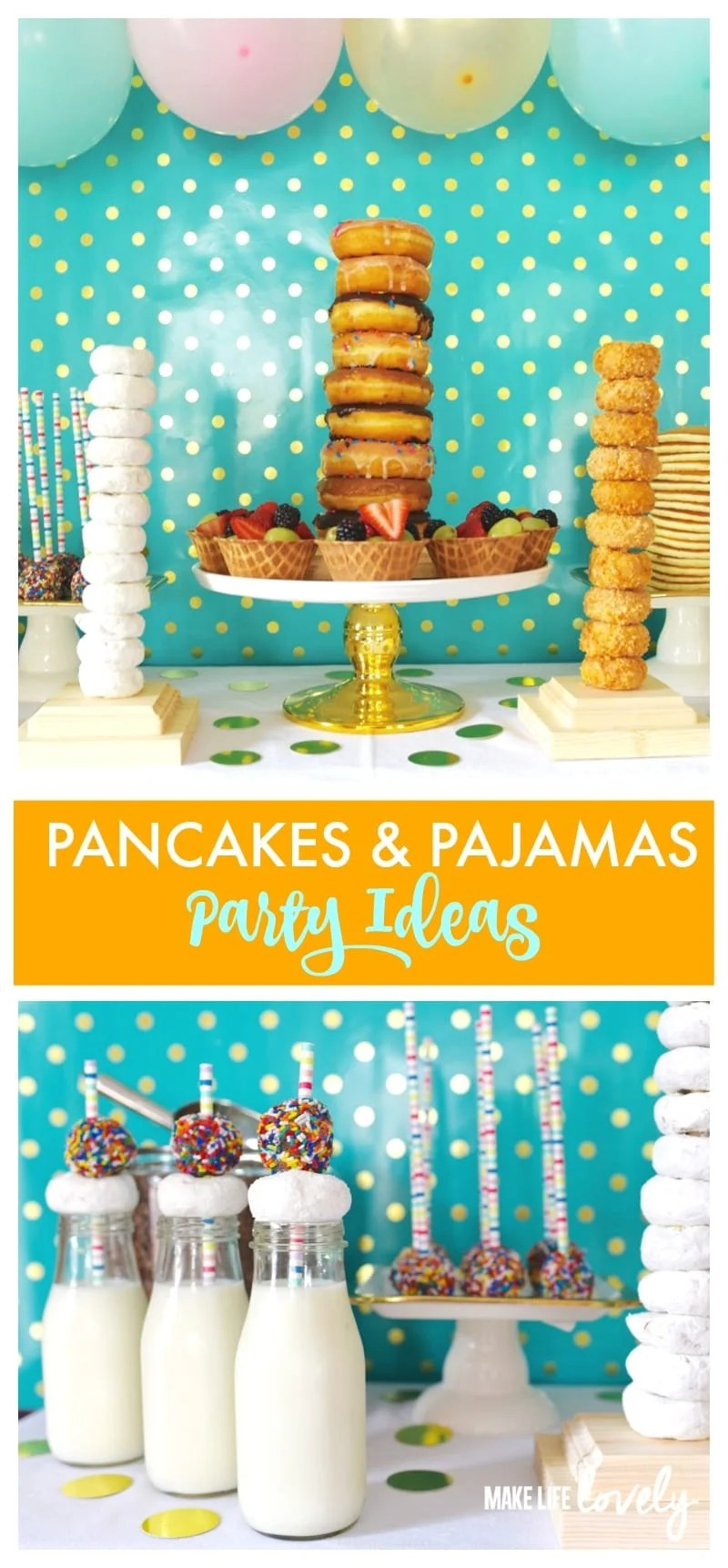 Pancakes and Pajamas Party Ideas by Make Life Lovely