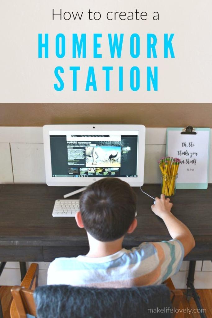 How to create a homework station
