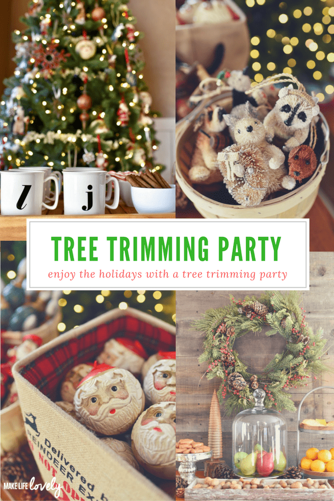 Celebrate the Christmas season with a tree trimming party with family and friends!